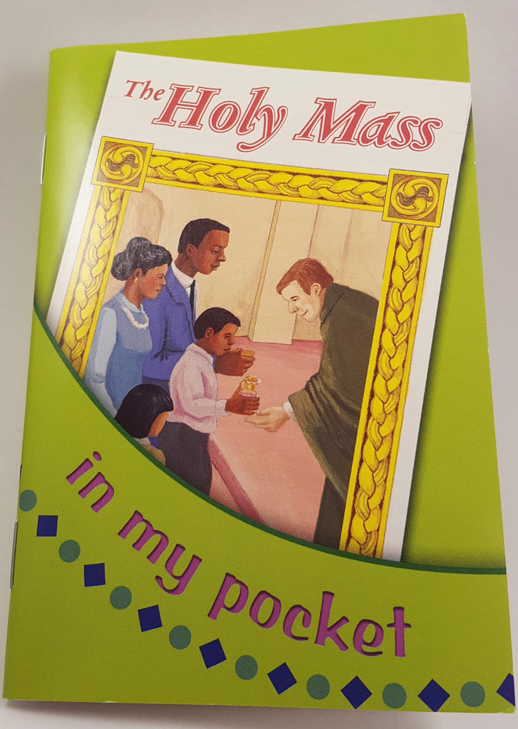 The Holy Mass...In My Pocket