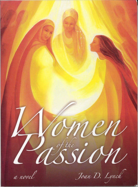 Women of the Passion-A Novel