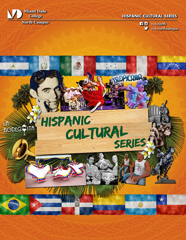 Miami Dade College Hispanic Cultural Series