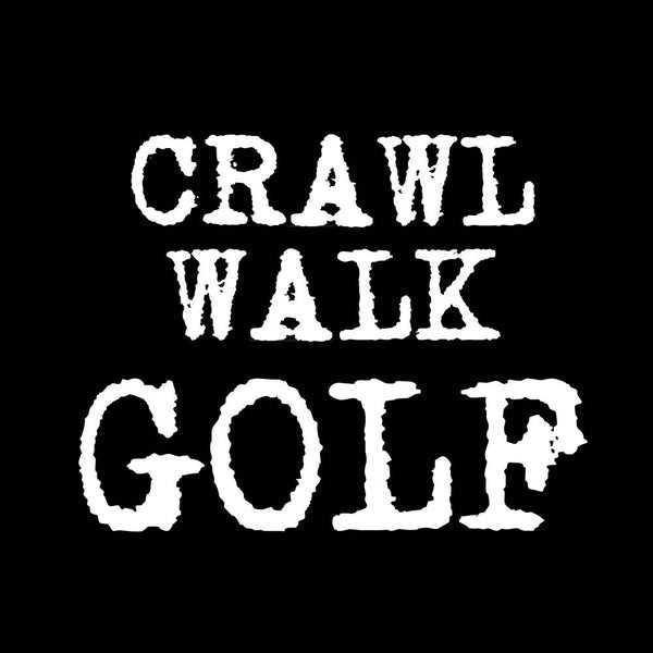 Eat, Sleep, Golf & Crawl, Walk, Golf Matching Father Son T-Shirts