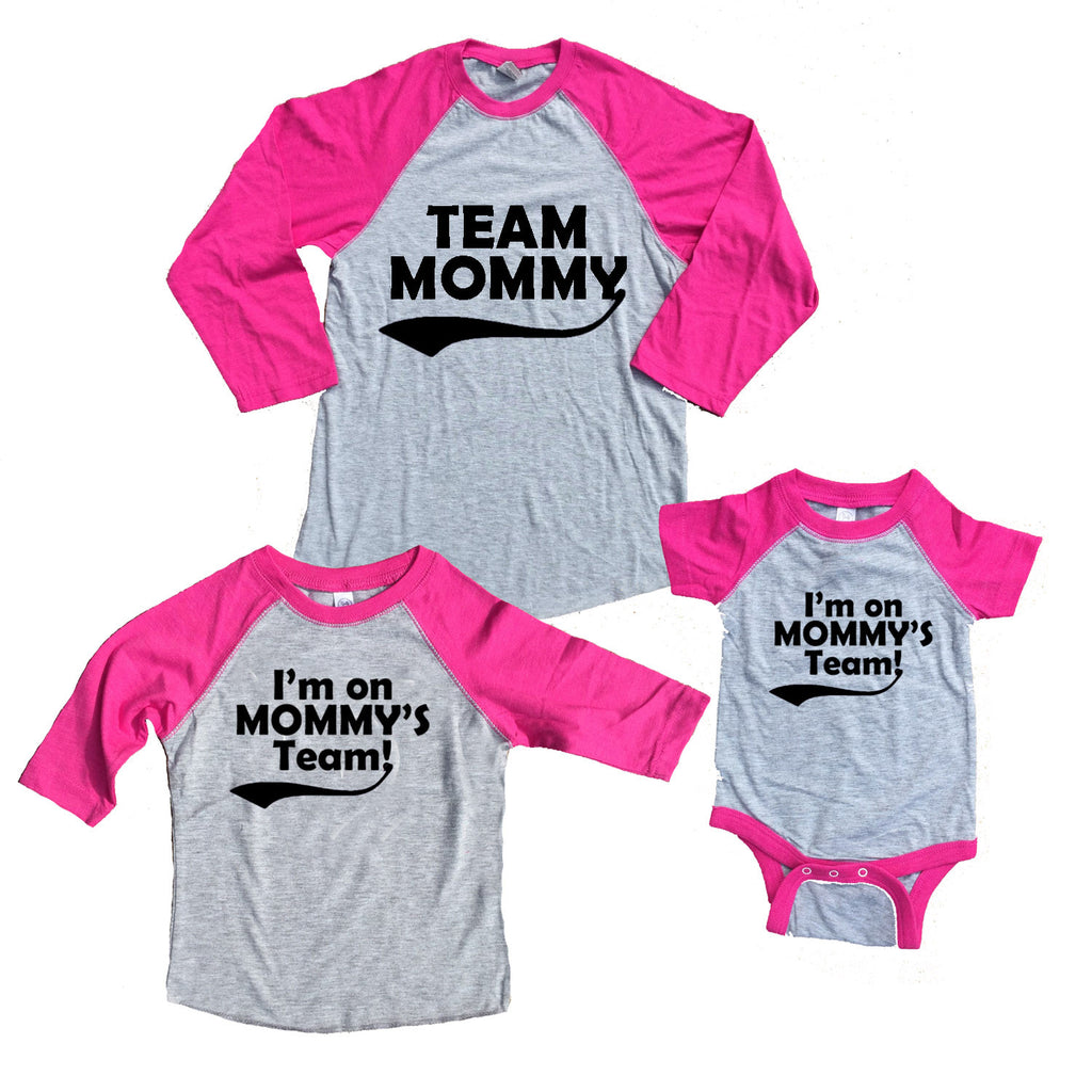 Team Mommy & I'm on Mommy's Team Matching Mother Daughter Shirts