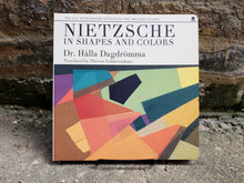 Nietzsche in Shapes and Colors Book (New, Chicago author)