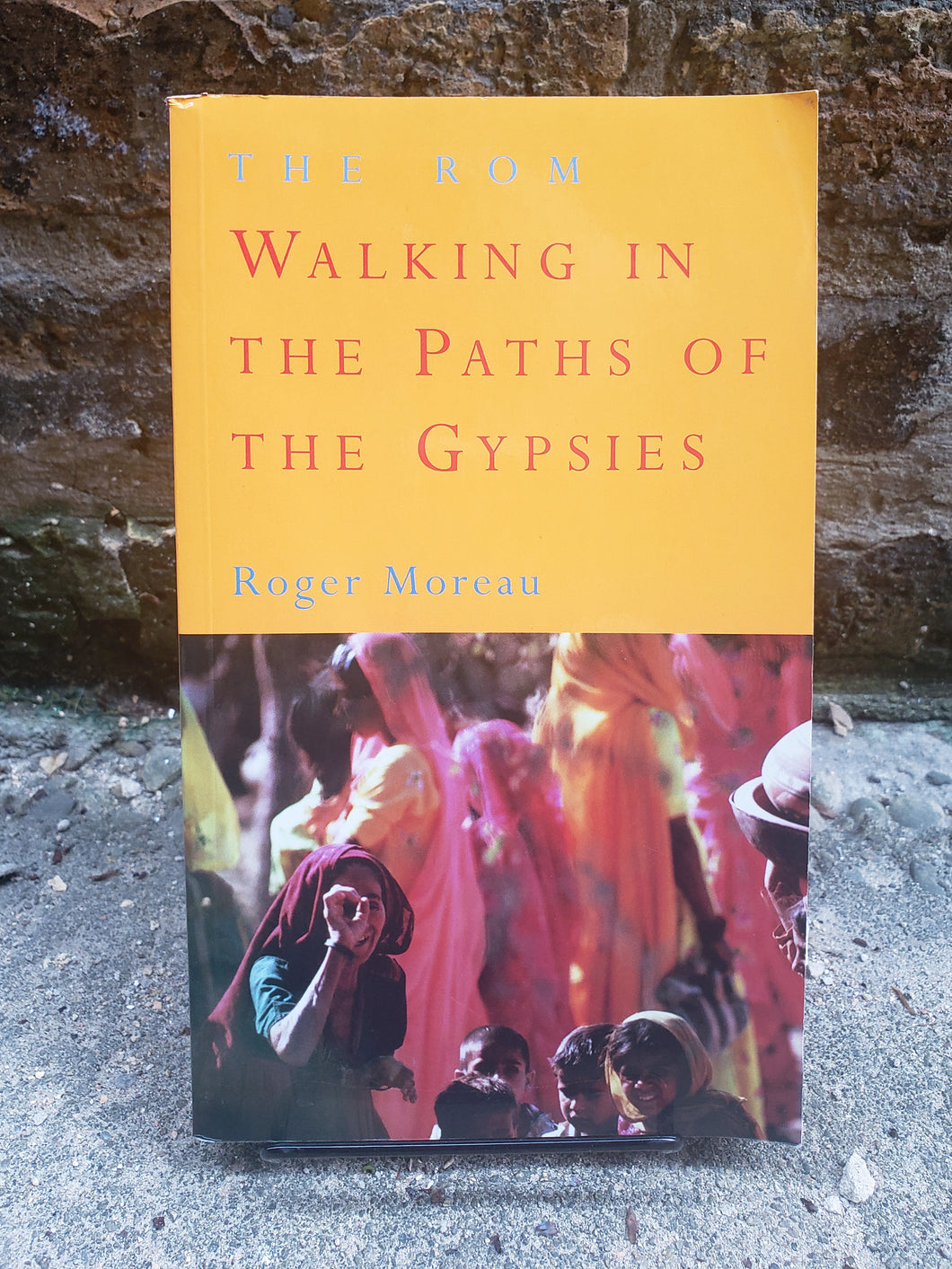 The Rom: Walking in the Path of the Gypsies (Used)