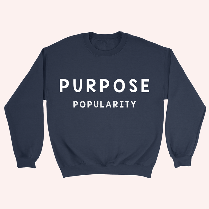 The Purpose Sweatshirt