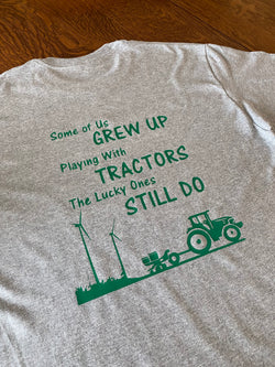 New!!!  Some of Us Grew Up Playing With Tractors tee