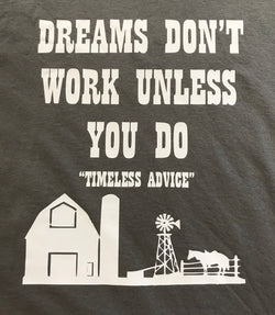 Dreams Don't Work Unless You Do Sweatshirt