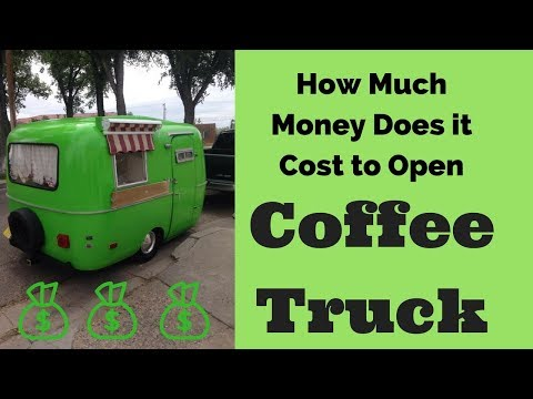 How Much Does It Cost to Start a Mobile Coffee Food Truck?