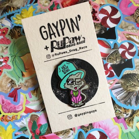 Hey Kitty Girl! RuPaul Enamel Pin