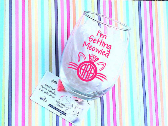 I'm Getting Meowied wine glass-Lettermix Studio