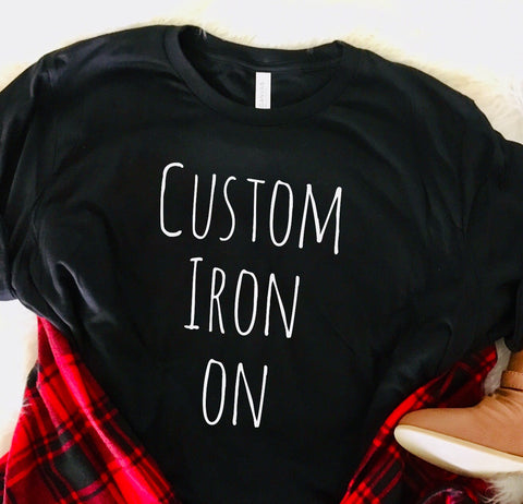 Custom Iron on Shirt decal