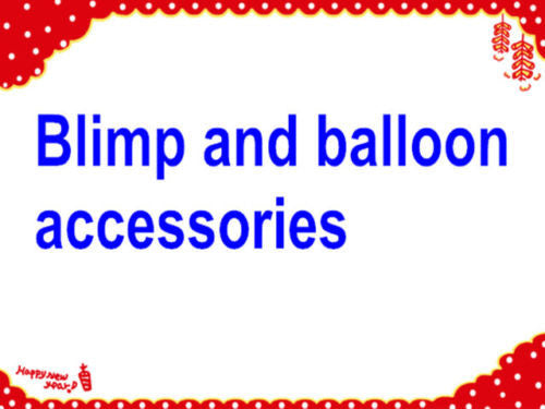 Extra cost for for shipping, blimps light, hook, banner