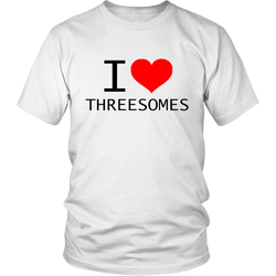 I Love Threesomes Shirt