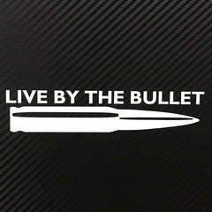 "Merica Decal Sticker ""Live By The Bullet"""