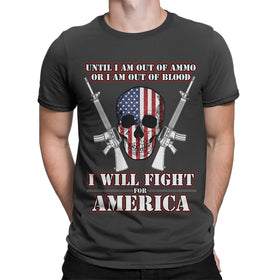 I will Fight For America Shirt