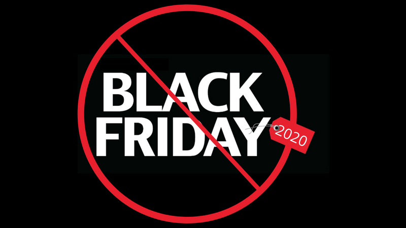 Black Friday 2020 is Postponed!