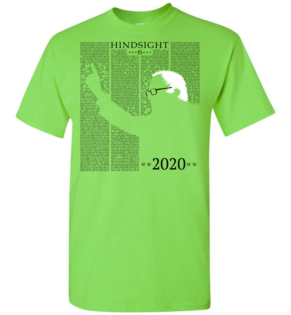 Hindsight is 2020 : Bernie Sanders Short sleeve t-shirt