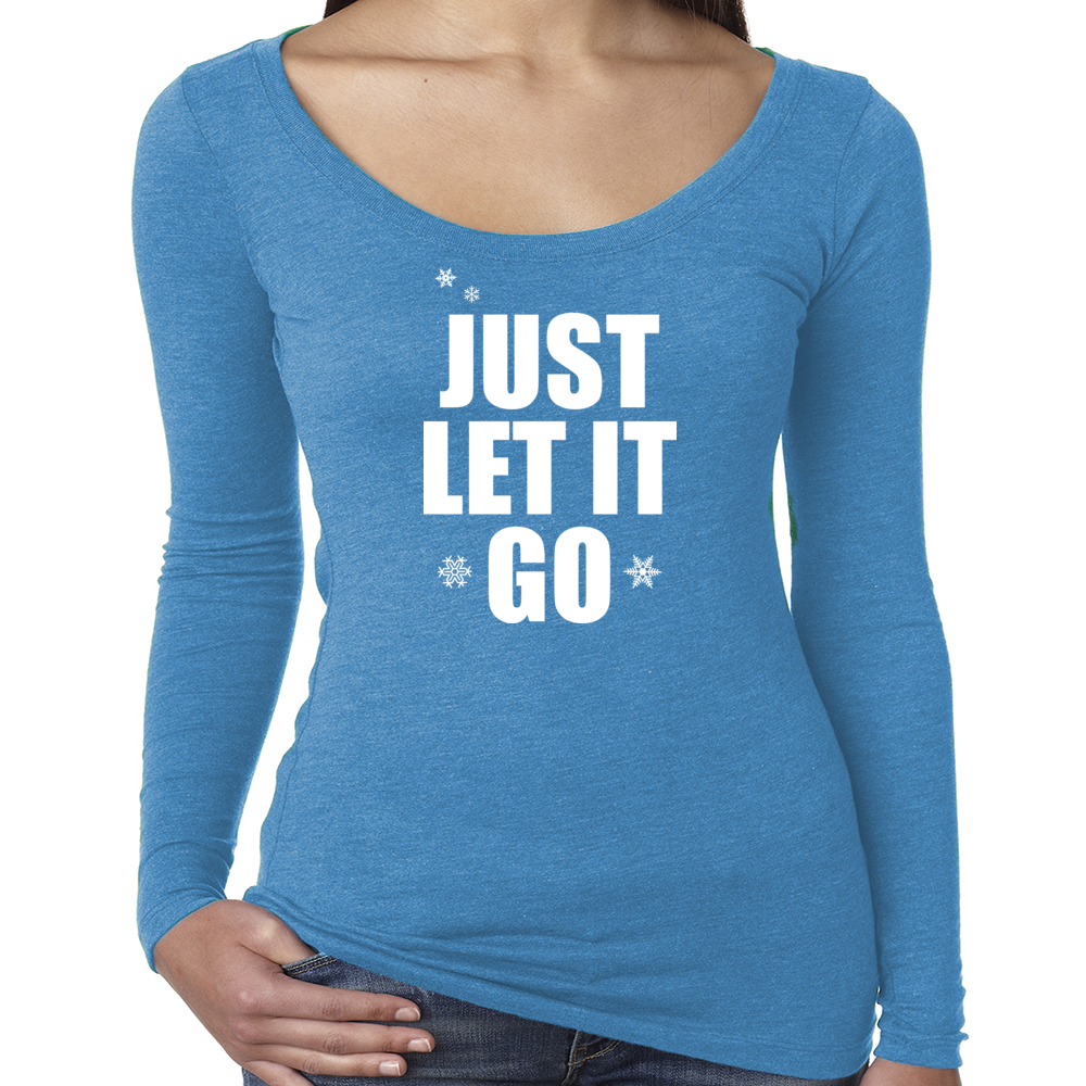 "Casual Princesses ""Just Let It Go"" Long Sleeve T"