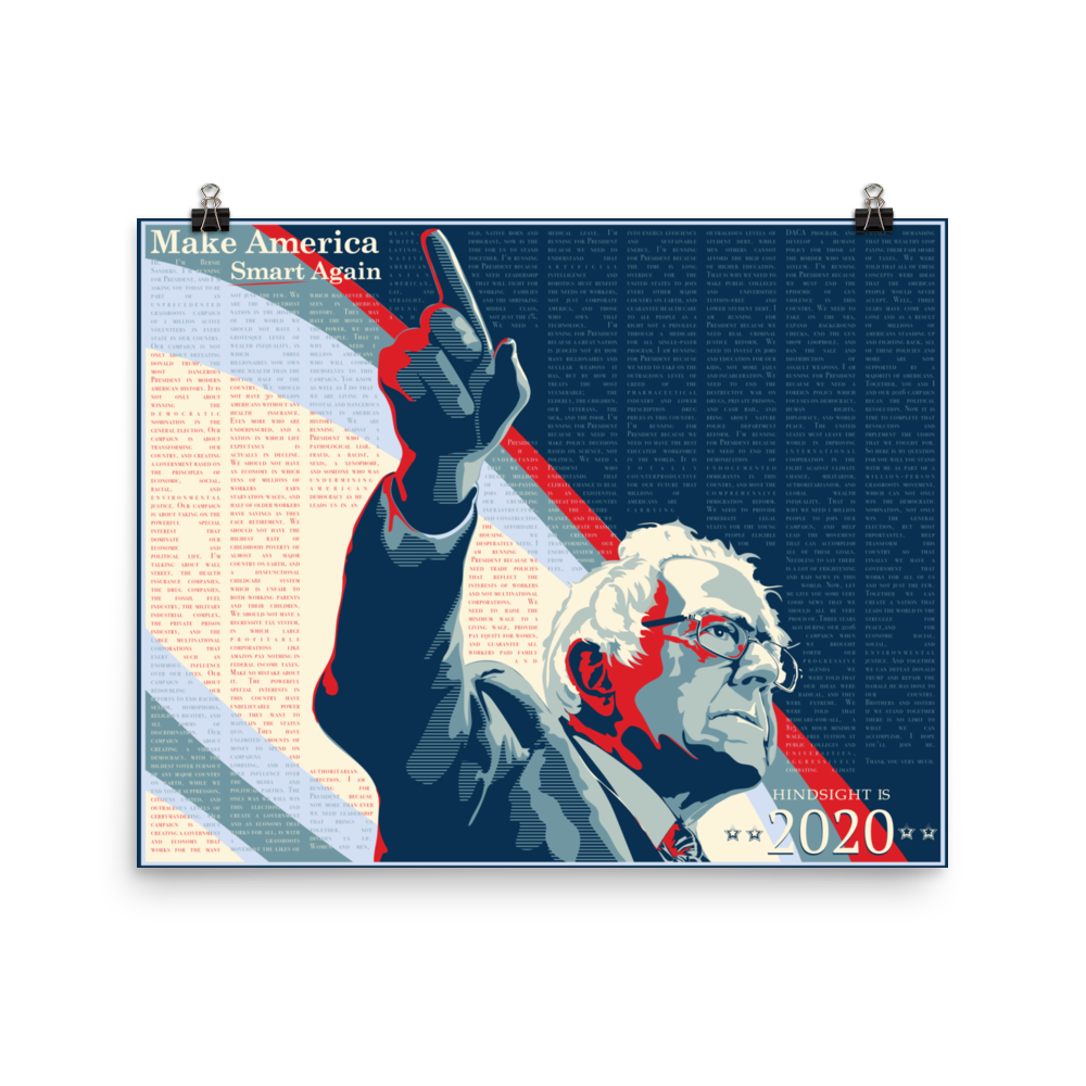Hindsight is 2020 / Make America Smart Again Bernie Sanders Poster