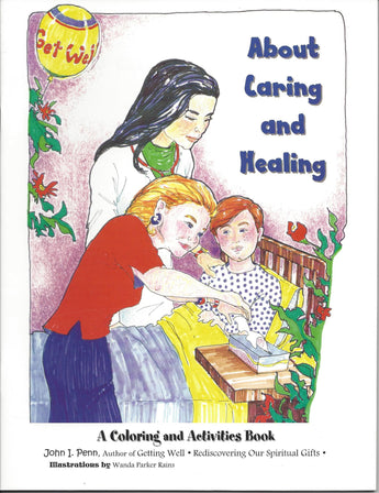 ABOUT CARING AND HEALING: A COLORING AND ACTIVITIES BOOK