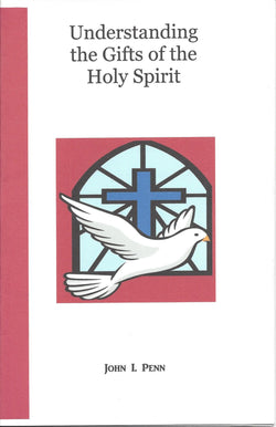 UNDERSTANDING THE GIFTS OF THE HOLY SPIRIT