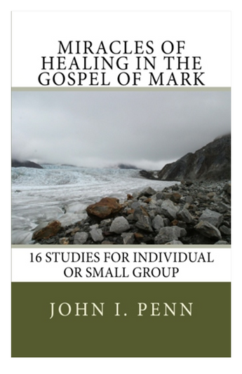 MIRACLES OF HEALING IN THE GOSPEL OF MARK