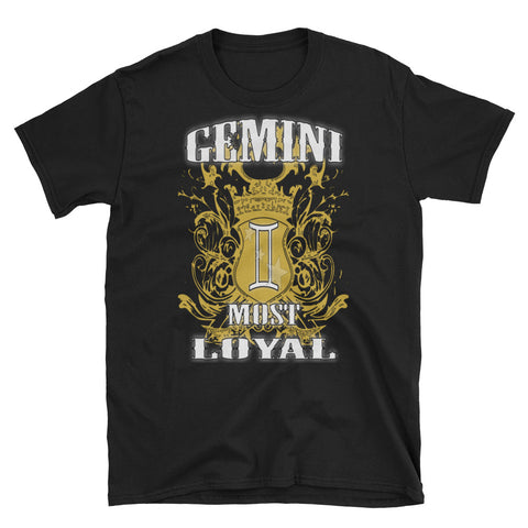 GEMINI MOST LOYAL Short-Sleeve Unisex T-Shirt