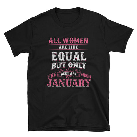 JANUARY- ONLY THE BEST Unisex T-Shirt