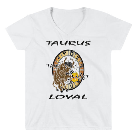 TAURUS THE MOST LOYAL Women's Casual V-Neck Shirt