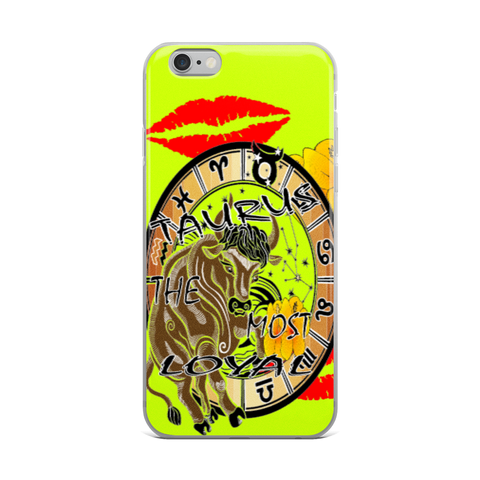 TAURUS MOST LOYAL iPhone Case