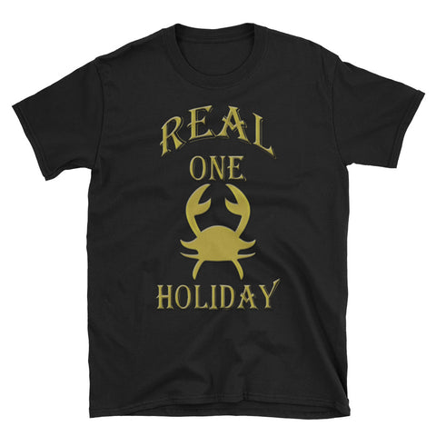CANCER REAL ONE HOLIDAY Short-Sleeve Unisex T-Shirt