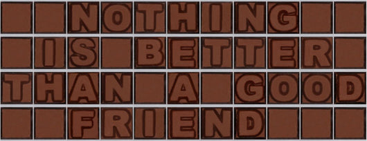 Nothing is better than a good friend