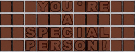 You're a special person!