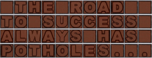 The road to success always has potholes