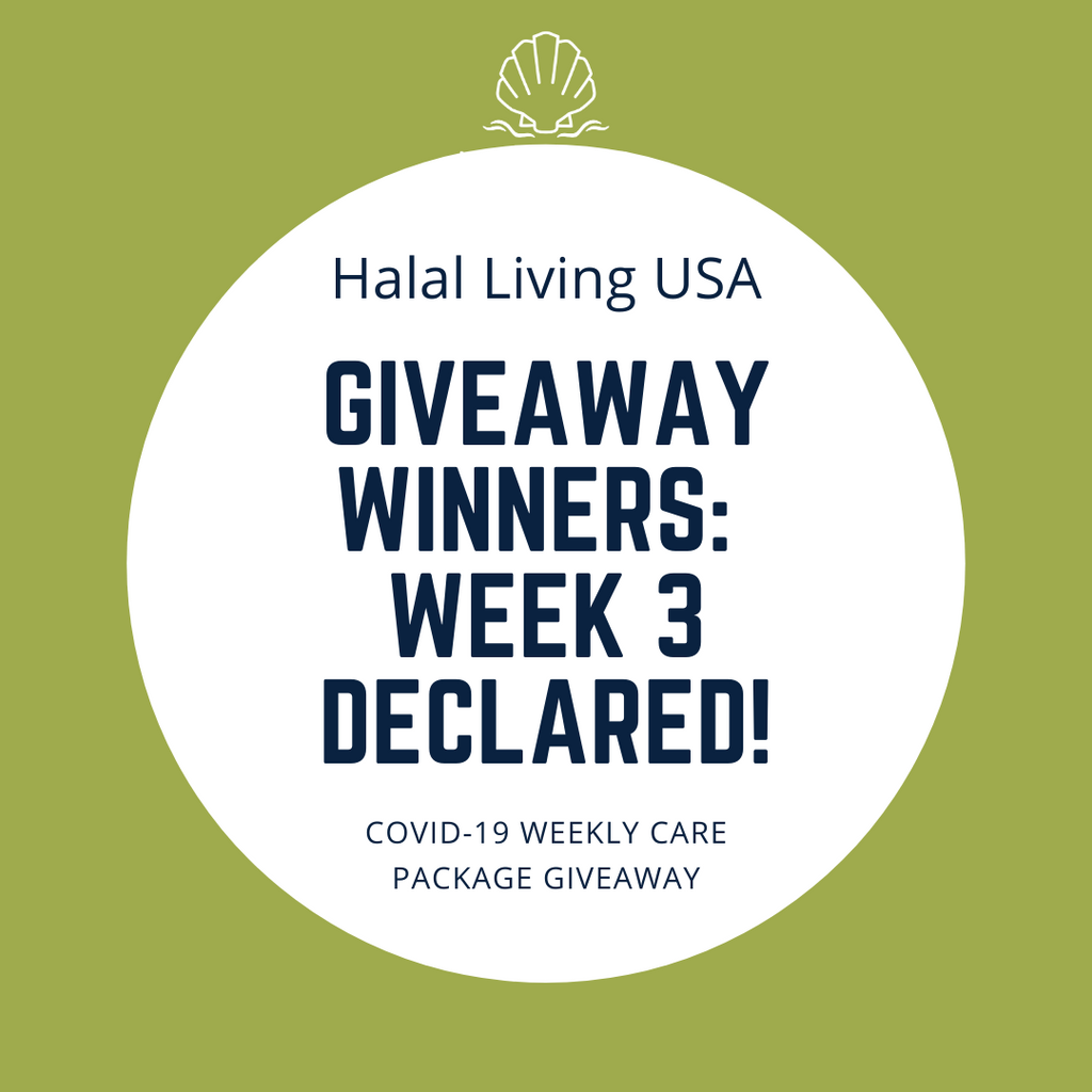 Week 3 Winners Of COVID-19 Care Package Giveaway from Halal Living USA!