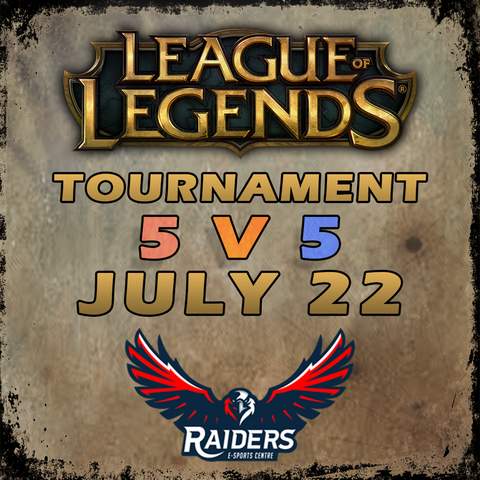 League of Legends Tournament (July 2017)