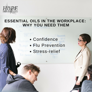 HoPE Essential oils for the Workplace and Why you need them