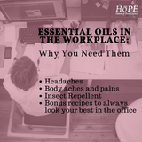 Essential Oils for the Workplace and Why You Need Them (Part 4)