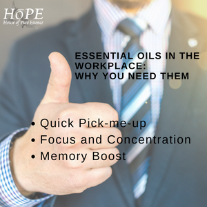 HoPE Essential Oils in the Workplace