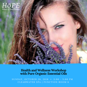 Health and Wellness Workshop with Pure Organic Essential Oils