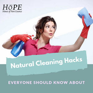 Natural Home Cleaning Hacks Everyone Should Know About