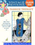Fashion Therapy Vintage Notions Coloring Book by Amy Barickman - Woodland Quiltworks, LLC
