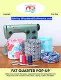 Fat Quarter Pop-Up Container Pattern - Woodland Quiltworks, LLC