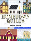 Hometown Quilts : Paper Piece a Village of Memories by Jodie Davis - Woodland Quiltworks, LLC