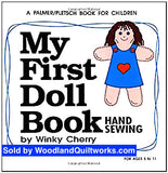 My First Doll Book Hand Sewing (KIT) by Winky Cherry - Woodland Quiltworks, LLC