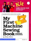 My First Machine Sewing Book : Straight Stitching (KIT) by Winky Cherry - Woodland Quiltworks, LLC