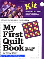 My First Quilt Book : Machine Sewing (KIT) by Winky Cherry - Woodland Quiltworks, LLC