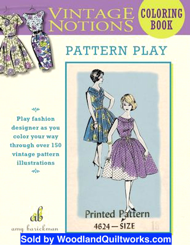 Pattern Play Vintage Notions Coloring Book by Amy Barickman - Woodland Quiltworks, LLC