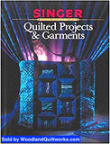 Quilted Projects & Garments by Singer Reference Library