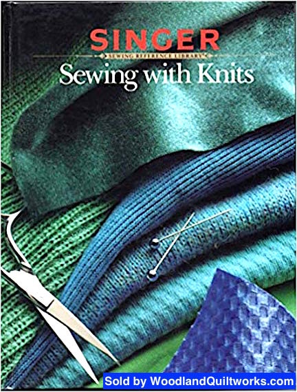 Sewing with Knits by Singer Sewing Reference Library