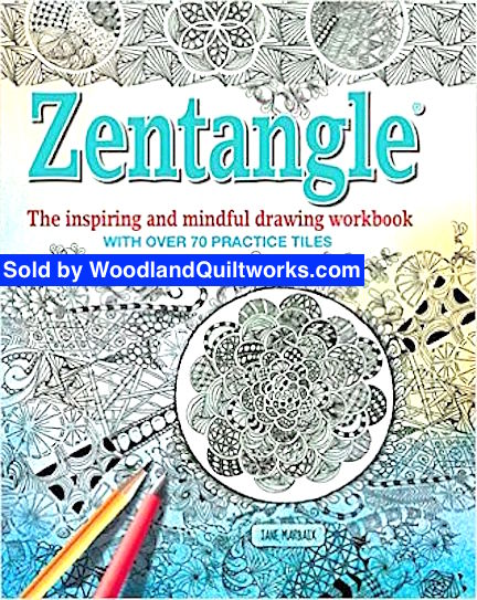 - Zentangle Coloring Book By Jane Marbaix Woodland Quiltworks™, LLC
